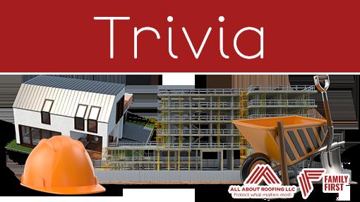 Construction Trivia